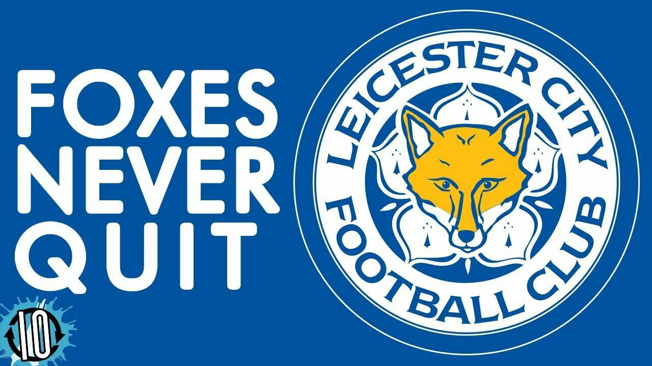 Leicester City - The Foxes